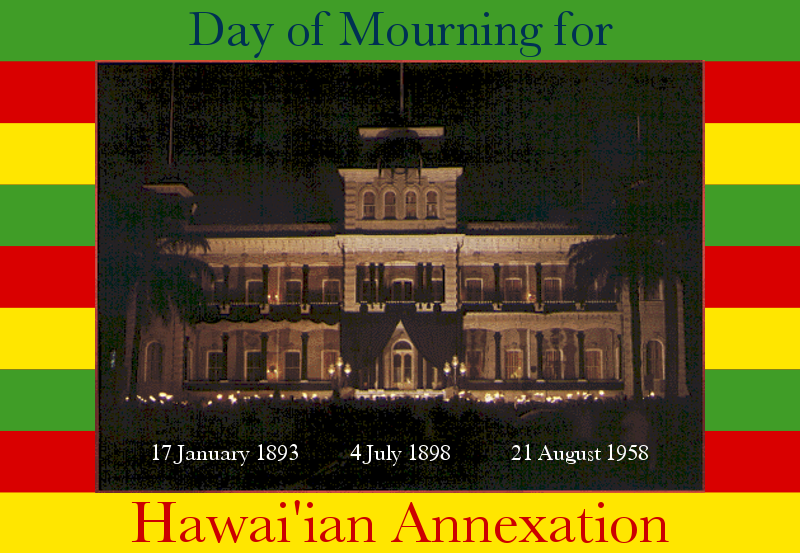 Day of Mourning for Hawaiian Annexation